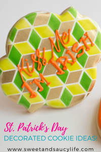 St. Patrick's Day Decorated Cookie Tutorials from Sweet & Saucy Life!