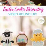 Easter Cookie Video Round Up with tutorials for beginners and expert cookie decorators. #sweetandsaucylife #eastercookies #decoratedsugarcookies #eastercookietutorial #decoratedcookies